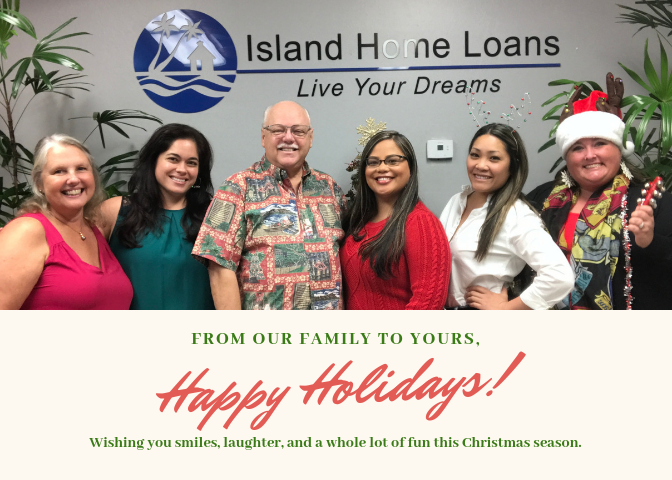 Mele Kalikimaka and Season's Greetings from Island Home Loans