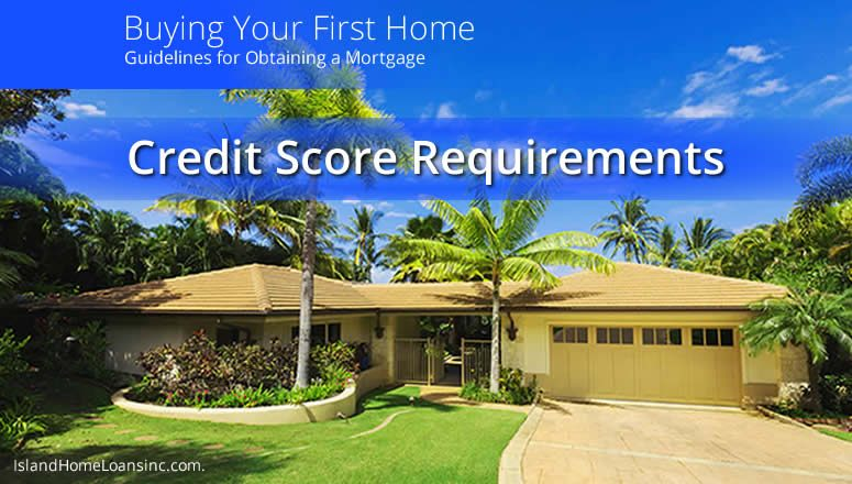 Mortgage Guide Credit Score Requirements